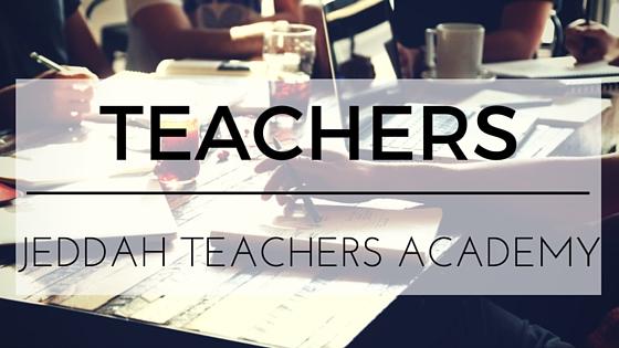 Jeddah Teachers Academy is looking for teachers